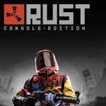 Rust Console Edition is available for pre order Heres the release date