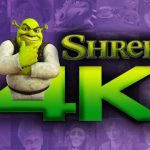 Shrek will be released in 4K format