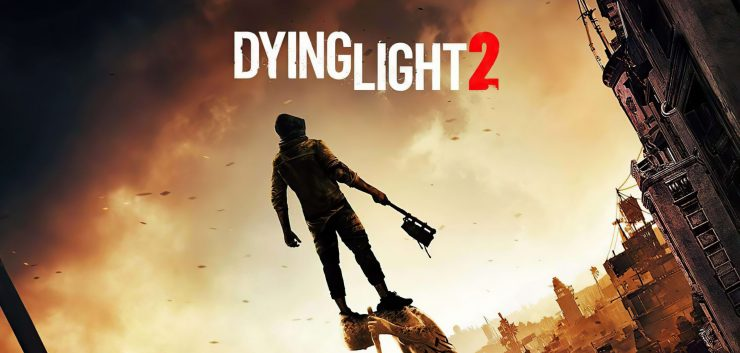 Dying Light 2 will focus on the next generation of consoles