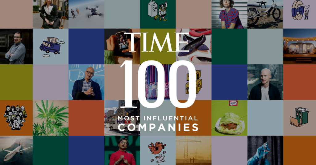 TIME Magazine identified Here are the 100 most influential companies
