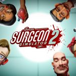The expected news for Surgeon Simulator 2 has finally arrived