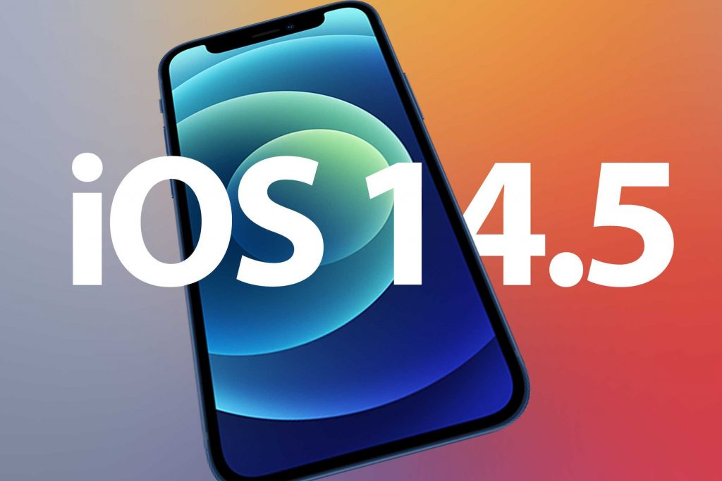 iOS 14.5 released New features have arrived on iPhone