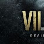 Resident Evil Village Is Out